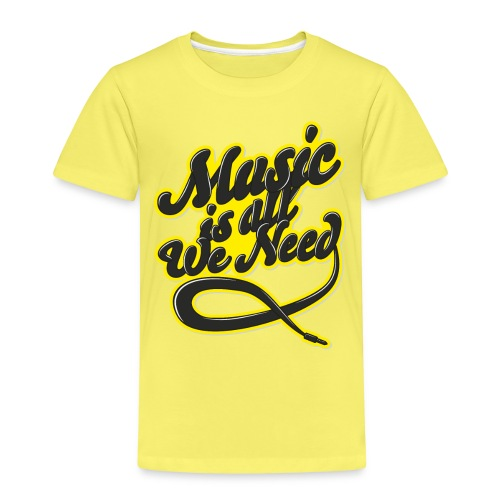 Music Is All We Need - Kids' Premium T-Shirt
