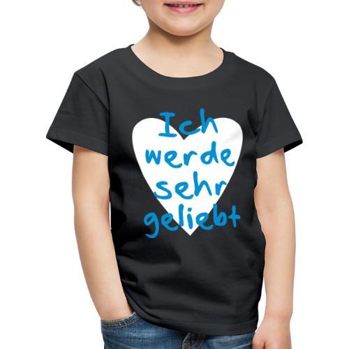 Ich werde sehr geliebt - Kinder Premium T-Shirt