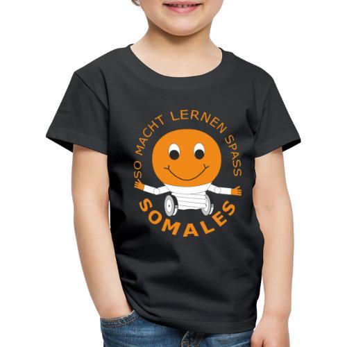 SOMALES - SO MACHT LERNEN SPASS - Kinder Premium T-Shirt