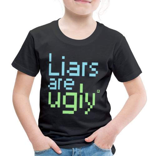 Liars Are Ugly - Kinderen Premium T-shirt