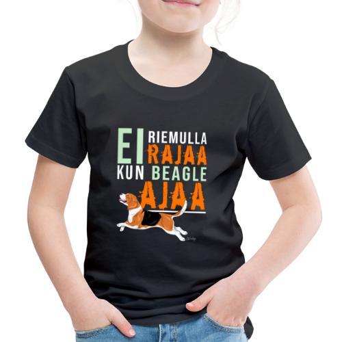 Riemulla Rajaa Beagle - Lasten premium t-paita