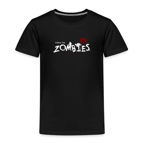 FOLLOW THE ZOMBIES WHITE - Kids' Premium T-Shirt