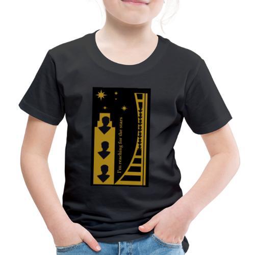 Reaching for the Stars - Kids' Premium T-Shirt
