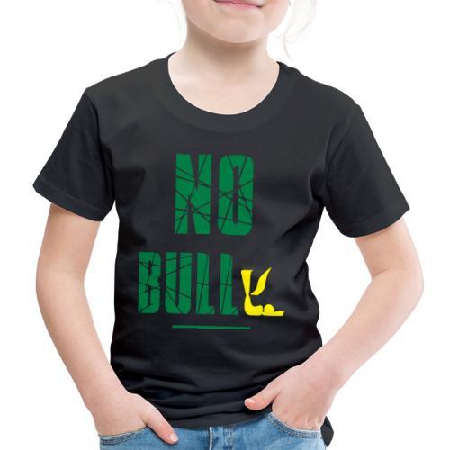 No Bull-y (bully) vector-image - Kids' Premium T-Shirt