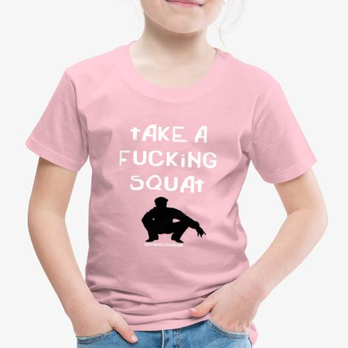 ''Take a squat'' Women's hoodie - Kids' Premium T-Shirt