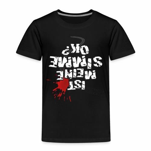 Ist meine SIMME ok? (weißer Text) - Kids' Premium T-Shirt