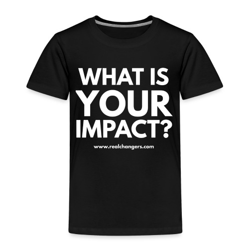 whatisyourimpact - Kids' Premium T-Shirt