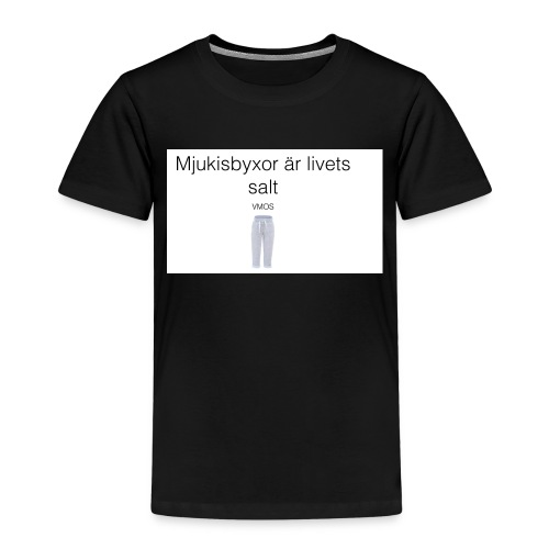 mjukis byxor är livets salt - Premium-T-shirt barn