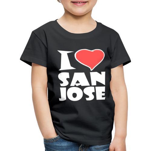 I love San Jose - Kinder Premium T-Shirt