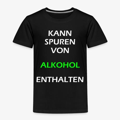 Kann Spuren von Alkohol enthalten | Spruch Alkohol - Kinder Premium T-Shirt