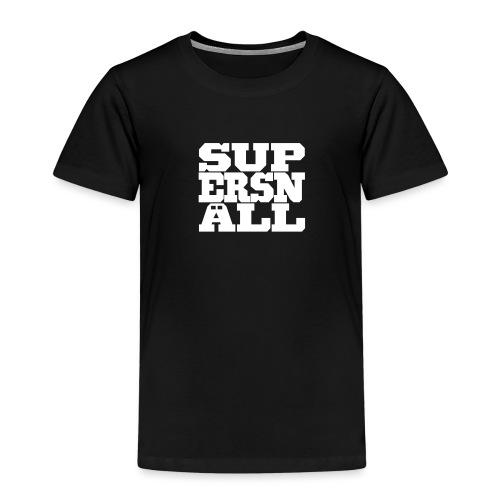 SUPERSNÄLL - Lasten premium t-paita