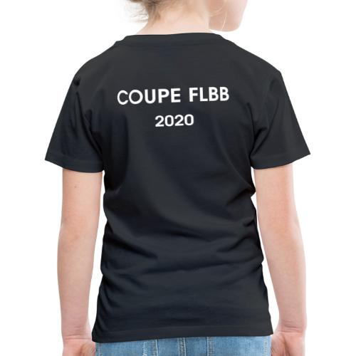 Coupe FLBB 2020 - Kinder Premium T-Shirt