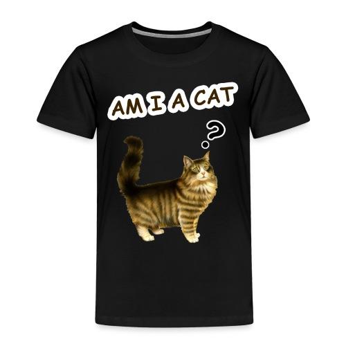 Am i a cat ? - Kids' Premium T-Shirt
