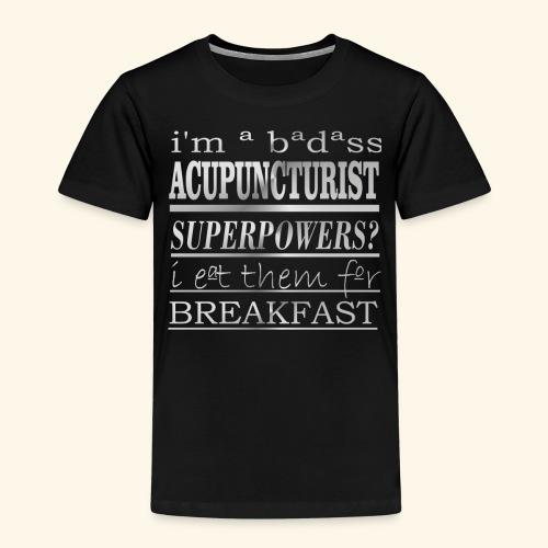 ACUPUNCTURIST - Maglietta Premium per bambini