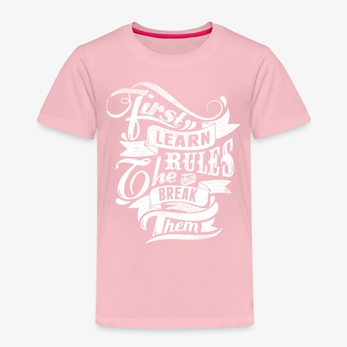 Tout d'abord apprendre les règles - T-shirt Premium Enfant