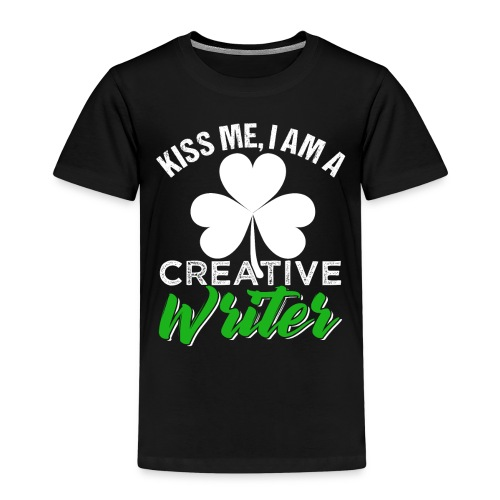 Kiss Me I Am A Creative Writer - Kinder Premium T-Shirt