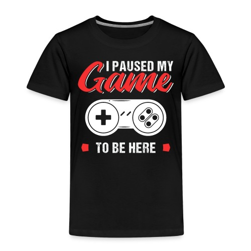 I Paused My Game To Be Here Retro Style - Kinder Premium T-Shirt