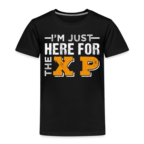 I'm Just Here For The XP | Gaming T-Shirt - Kinder Premium T-Shirt