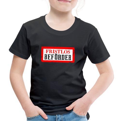 fristlosbefoerdert - Kinder Premium T-Shirt