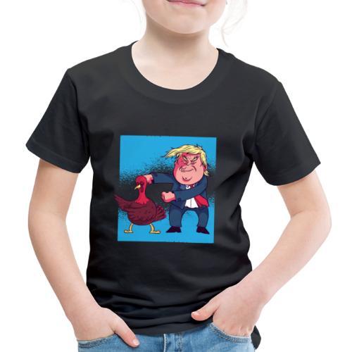 Trump turkey - Kinder Premium T-Shirt