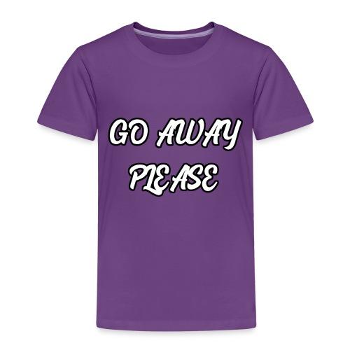 Go Away Please - Kinder Premium T-Shirt