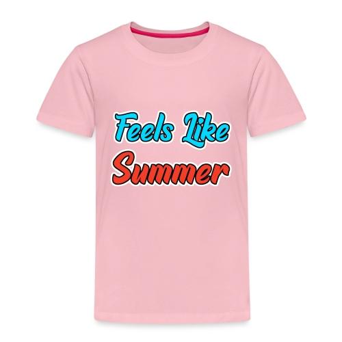 Feels Like Summer - Kinder Premium T-Shirt
