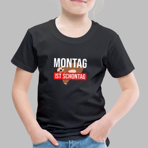 Montag ist Schontag Faultier Geschenkidee - Kinder Premium T-Shirt