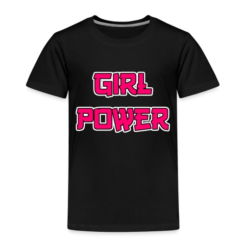 Girl Power - Kinder Premium T-Shirt