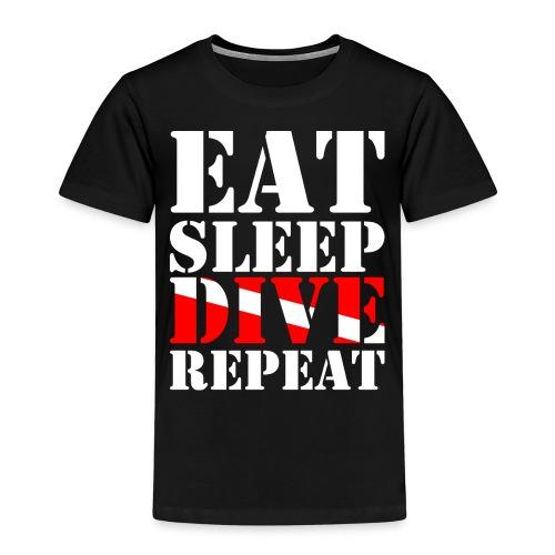 Eat Sleep Dive Repeat - Kinder Premium T-Shirt