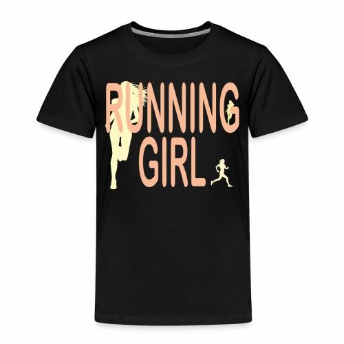 Du bist eine Läuferin ein rennendes Mädchen Jogger - Kinder Premium T-Shirt