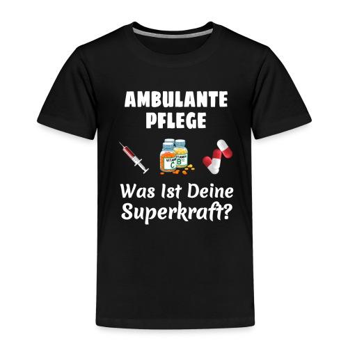 Ambulante Pflege T-Shirt Für Frauen Krankenpflege - Kinder Premium T-Shirt