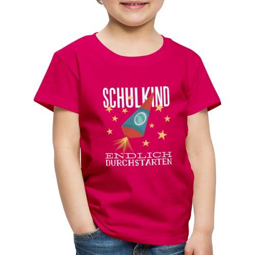 Schulkind Endlich Durchstarten - Kinder Premium T-Shirt