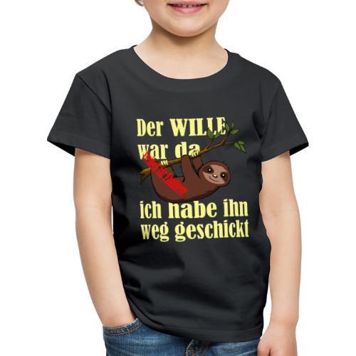 Faultier:Der Wille war da-ich hab ihn weggeschickt - Kinder Premium T-Shirt