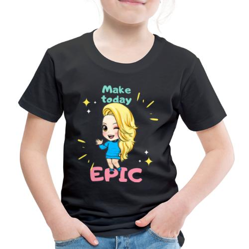 make today epic - Premium-T-shirt barn