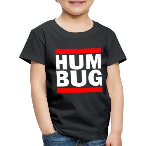 Hum Bug - Kids' Premium T-Shirt