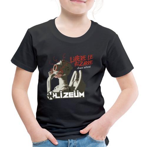 K Lizeüm - Libère le bizarre - T-shirt Premium Enfant