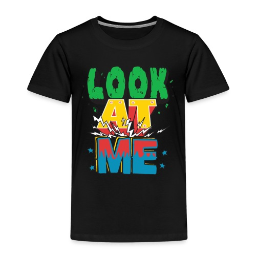 Look at me T-Shirt mit coolem Design - Kinder Premium T-Shirt