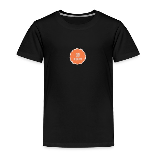 Be The Best - Kids' Premium T-Shirt