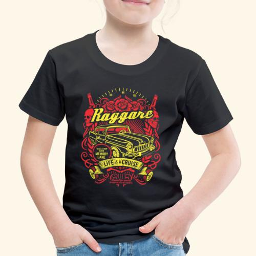 Raggare T-Shirt Life is a Cruise - Kinder Premium T-Shirt