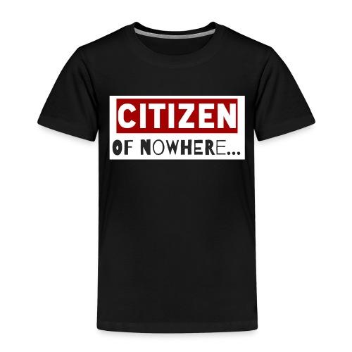Citizen Of Nowhere 3 - Kids' Premium T-Shirt