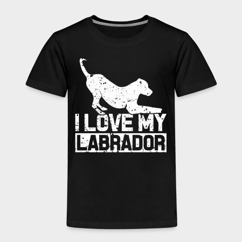 I LOVE MY LABRADOR - Kinder Premium T-Shirt