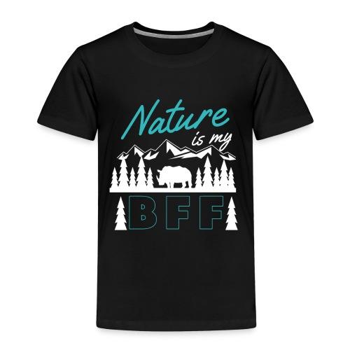 Nature Is My BFF - Kinder Premium T-Shirt
