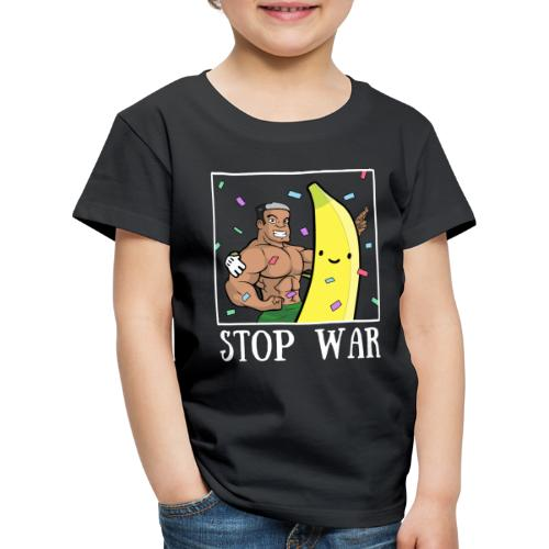 Stop War Banane Musculation - T-shirt Premium Enfant