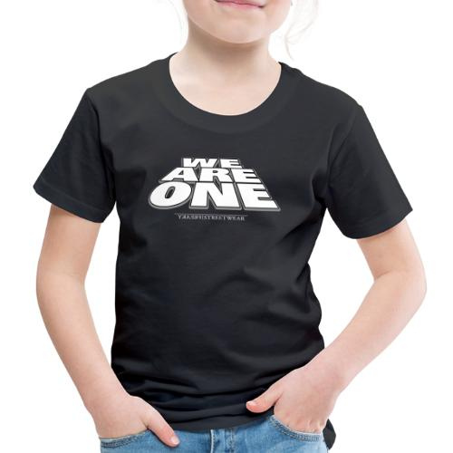 We are One2 - Kinder Premium T-Shirt