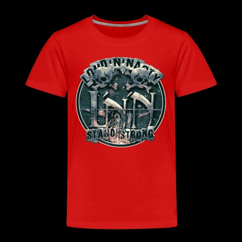 LOUD'N'NASTY-Stand Strong - Premium-T-shirt barn