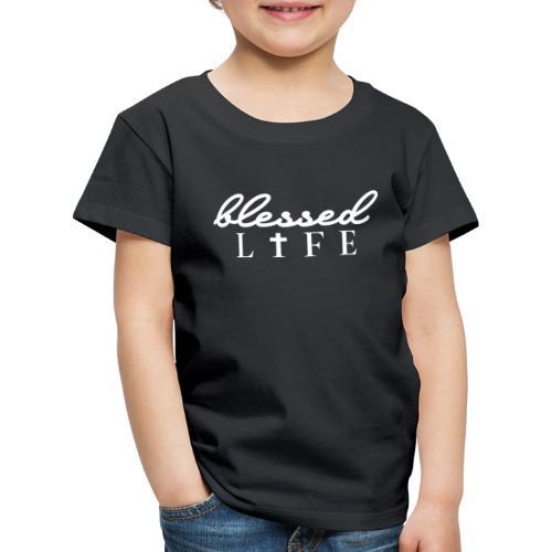 Blessed Life - Jesus Christlich - Kinder Premium T-Shirt