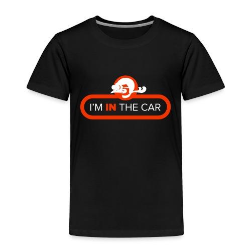 I'm in the car - Kids' Premium T-Shirt
