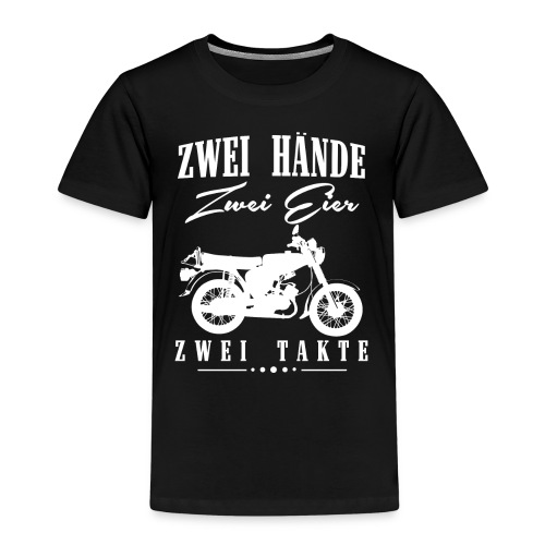 Zwei Hände Zwei Eier Zwei Takte, Simson DDR Moped - Kinder Premium T-Shirt