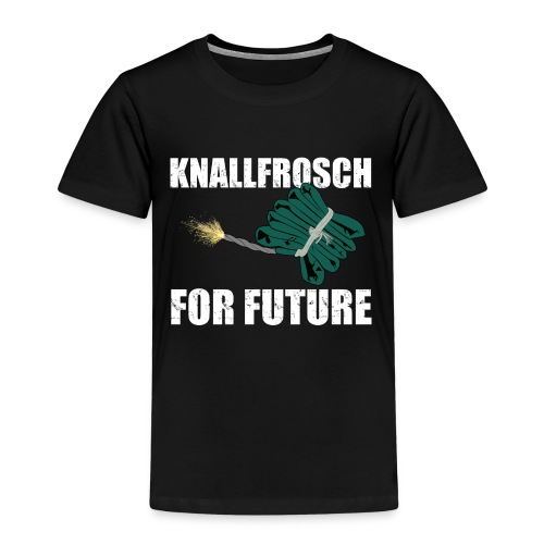 Knallfrosch for Future Pyro - Kinder Premium T-Shirt