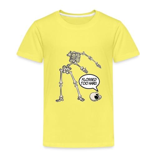 Flossed too hard - Floss like a boss - Kinder Premium T-Shirt